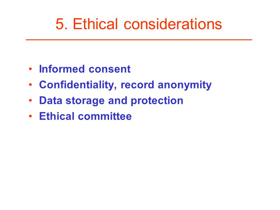 5. Ethical considerations