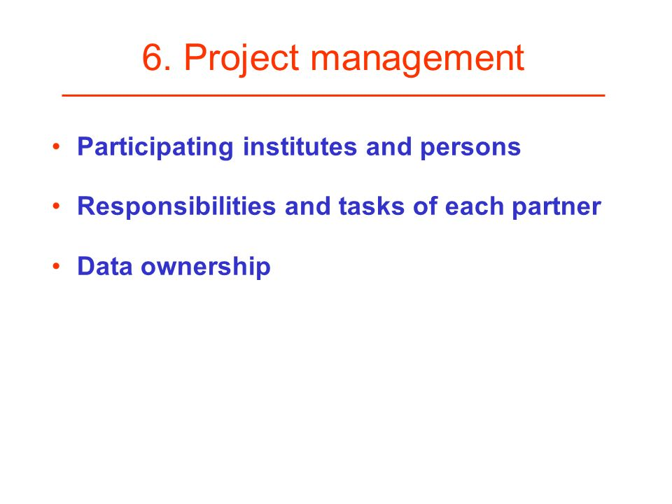 6. Project management Participating institutes and persons