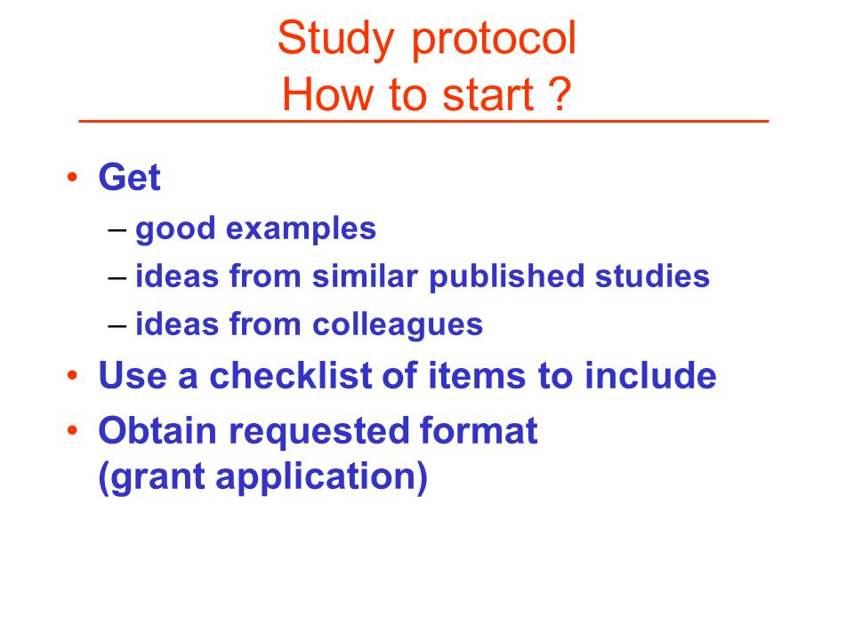 Study protocol How to start