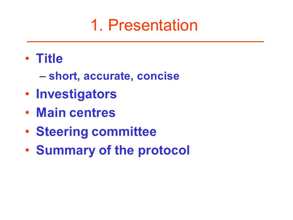 1. Presentation Title Investigators Main centres Steering committee