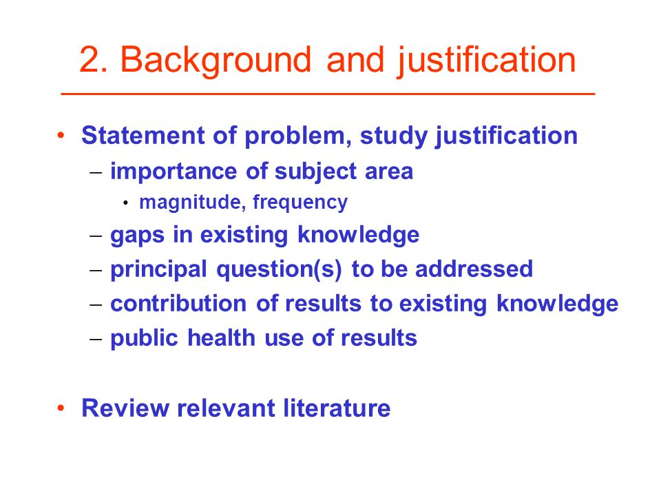 2. Background and justification