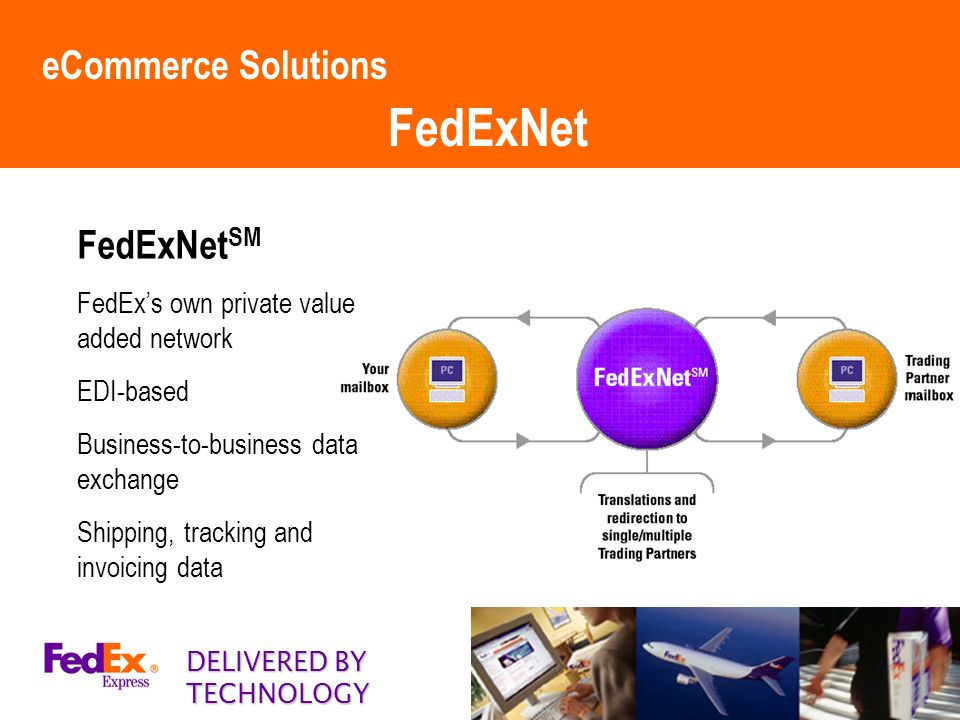 FedEx eBusiness & eCommerce Solutions - ppt video online