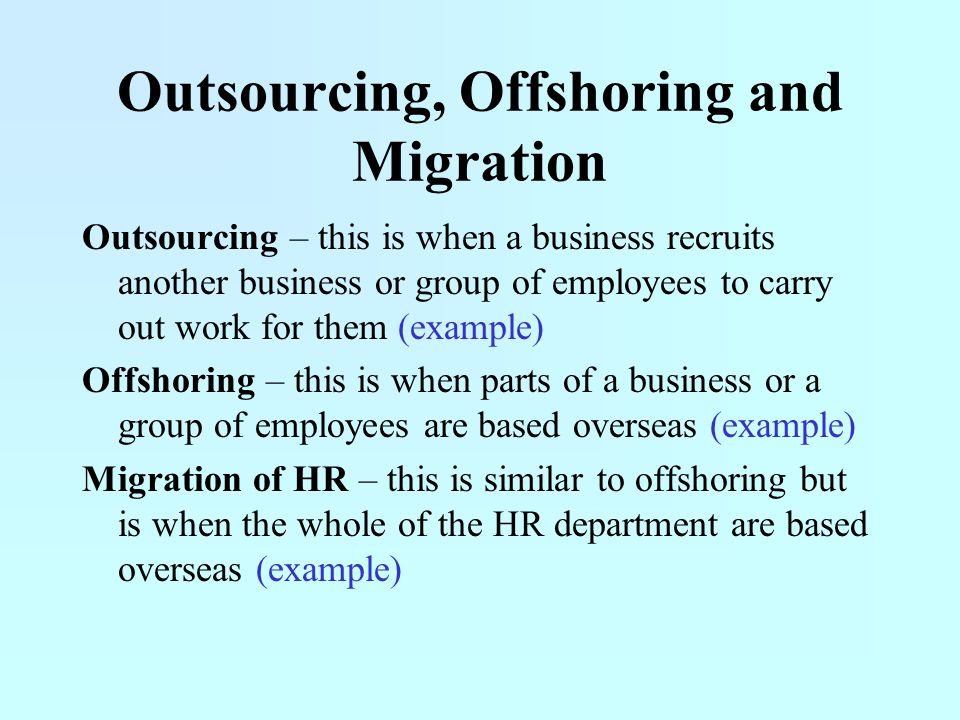 Outsourcing, Offshoring and Migration
