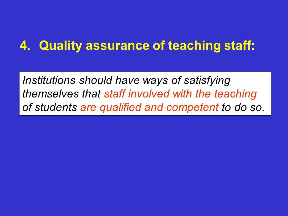 Quality assurance of teaching staff: