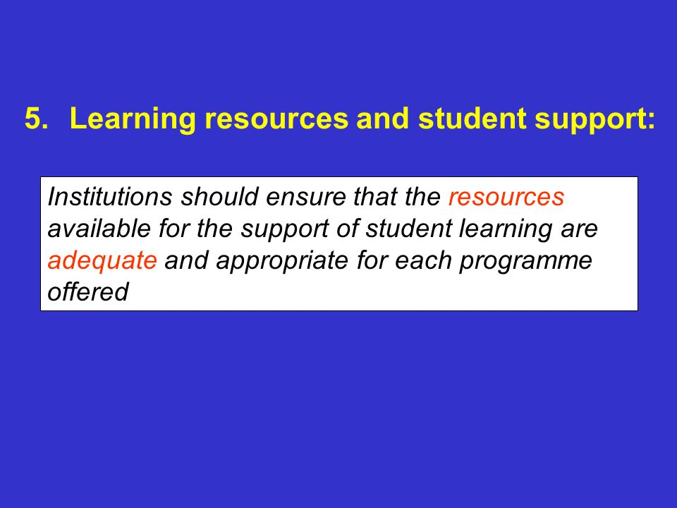 Learning resources and student support: