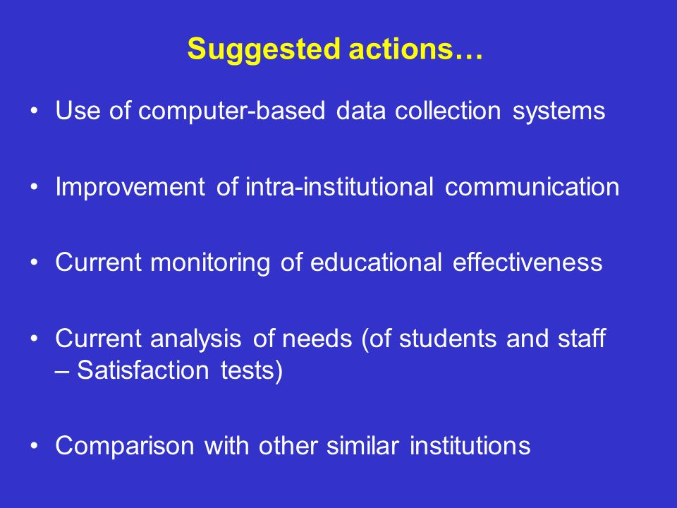 Suggested actions… Use of computer-based data collection systems