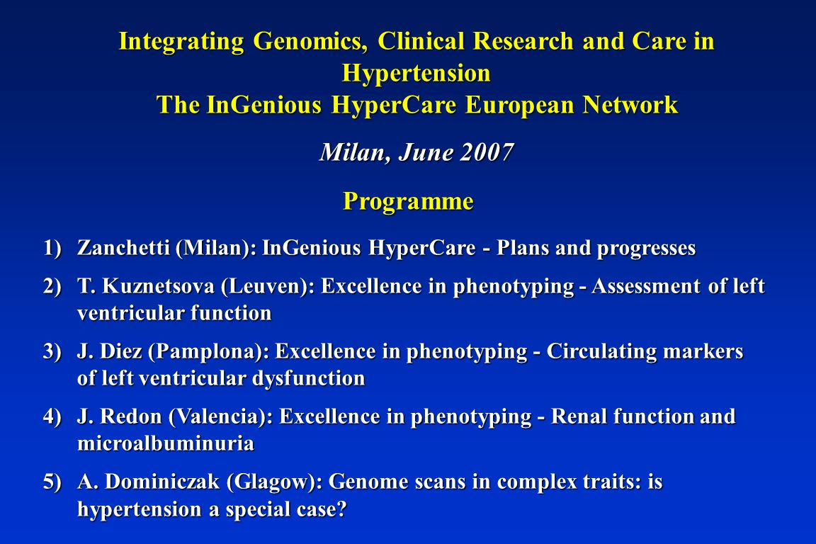 Integrating Genomics, Clinical Research and Care in Hypertension The InGenious HyperCare European Network