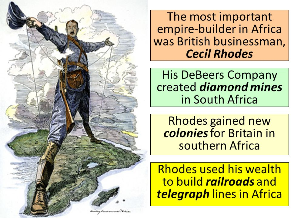 His DeBeers Company created diamond mines in South Africa