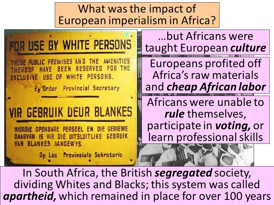 What was the impact of European imperialism in Africa