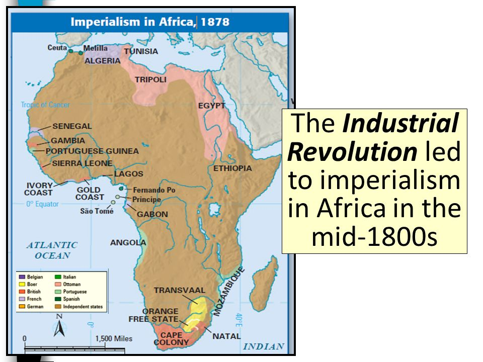 The Industrial Revolution led to imperialism in Africa in the mid-1800s