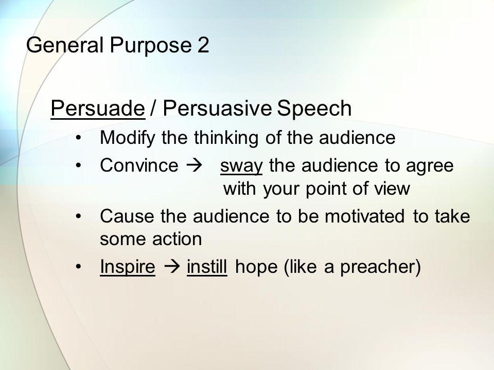 general purpose of persuasive speech
