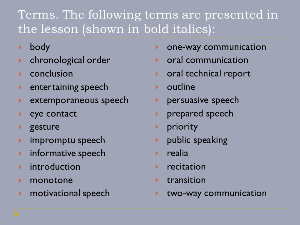 Terms. The following terms are presented in the lesson (shown in bold italics):