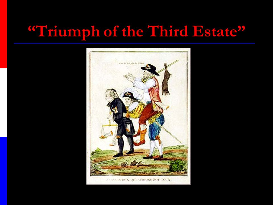 Triumph of the Third Estate
