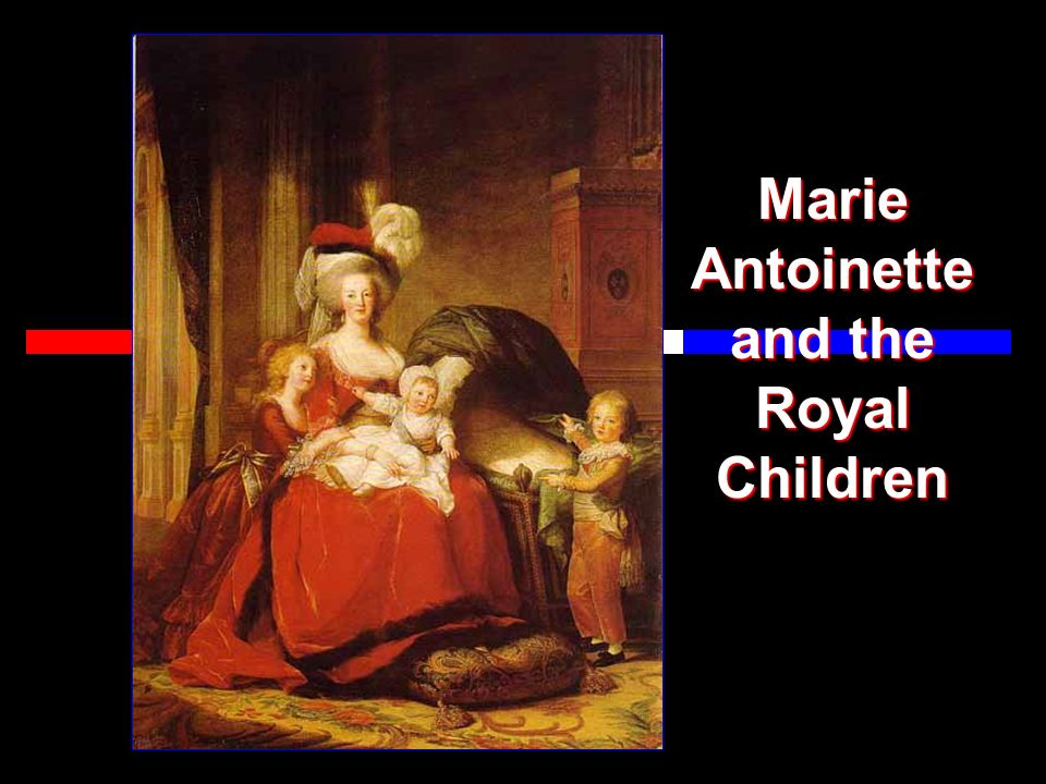 Marie Antoinette and the Royal Children