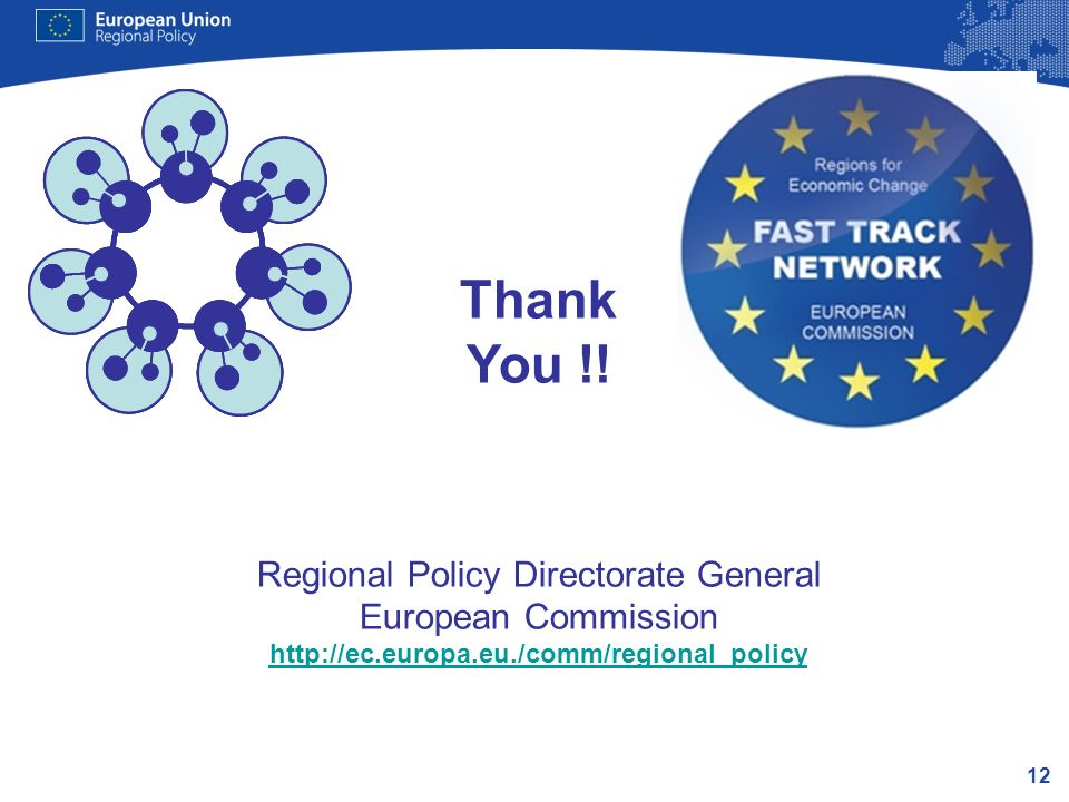 Regional Policy Directorate General European Commission