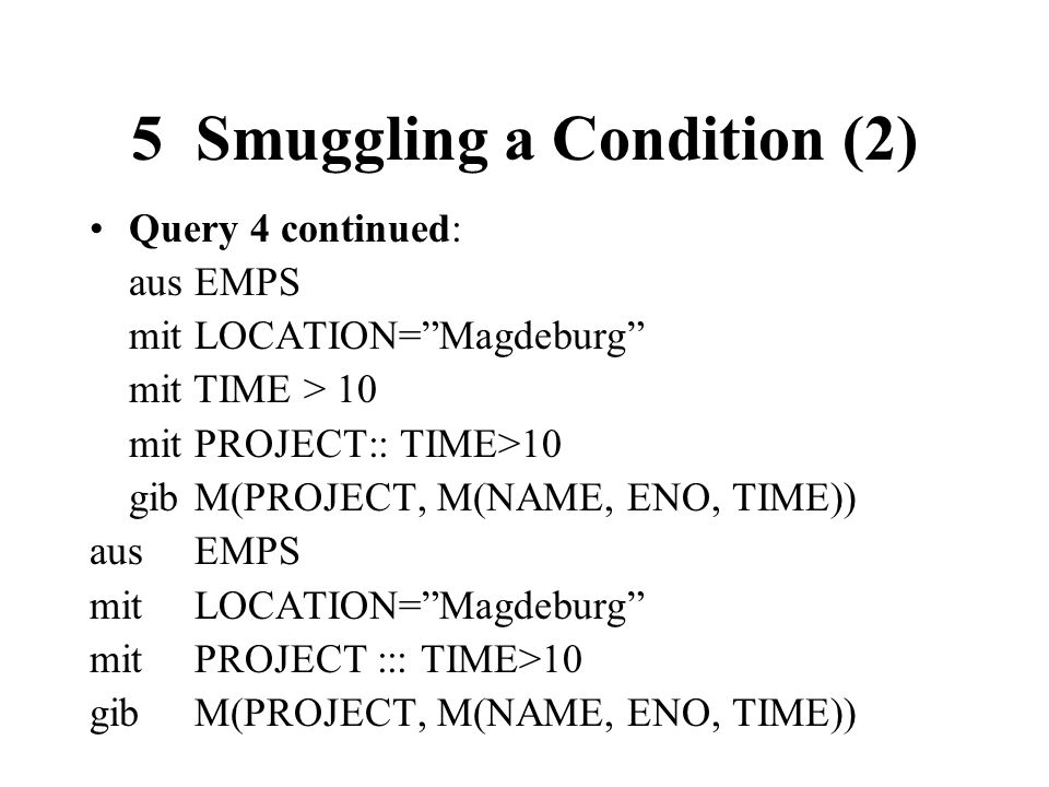 5 Smuggling a Condition (2)