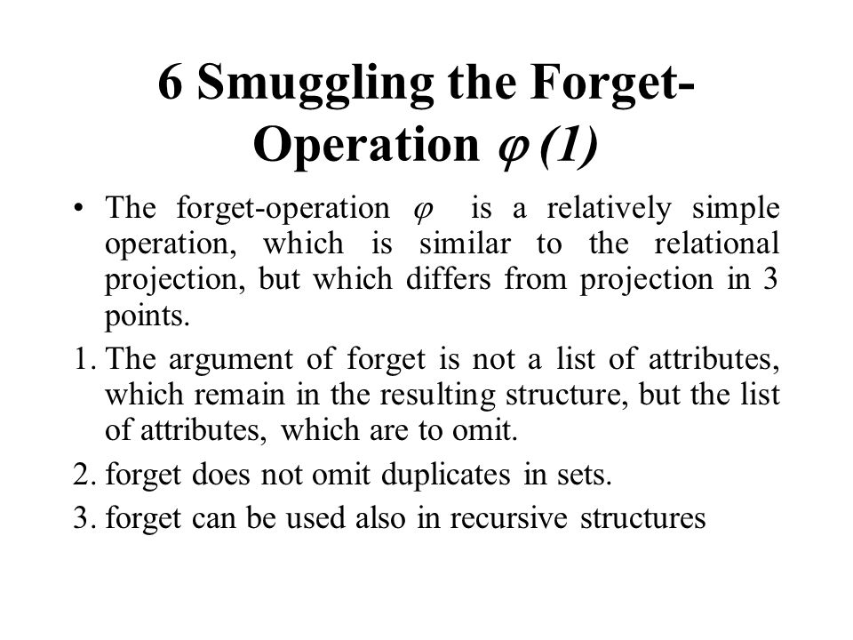6 Smuggling the Forget-Operation  (1)