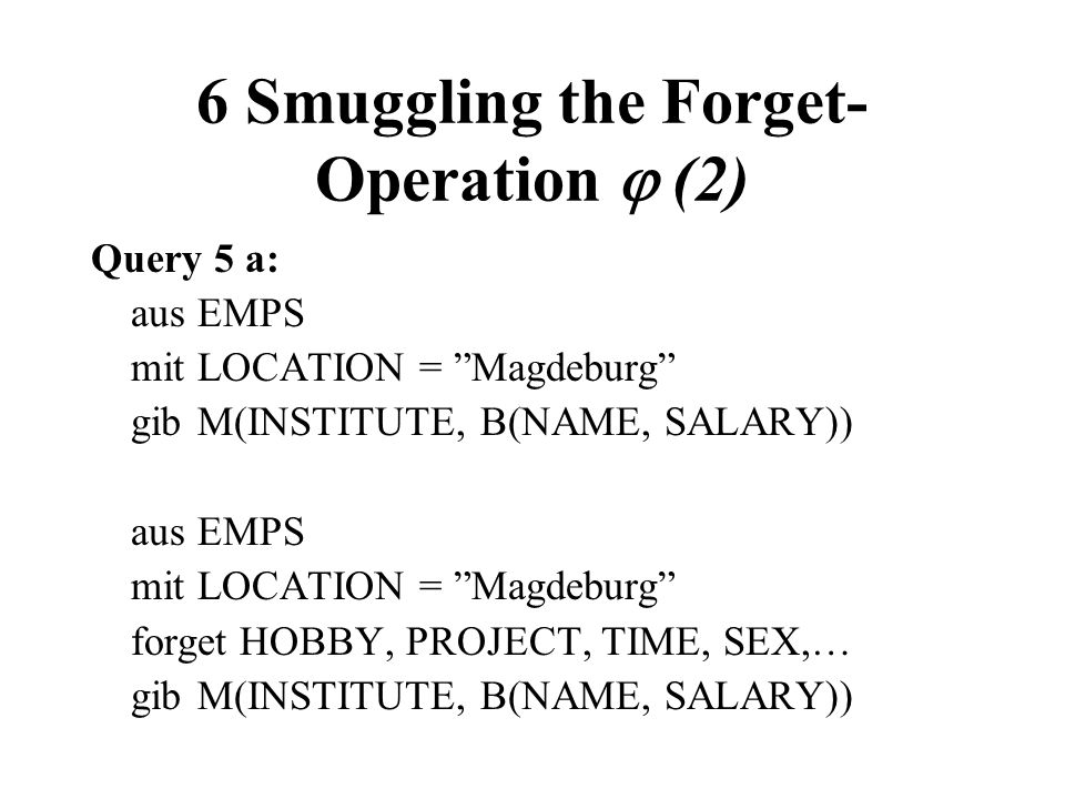 6 Smuggling the Forget-Operation  (2)