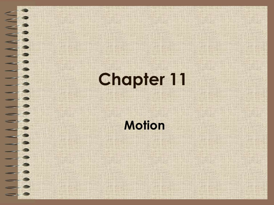 Chapter 11 Motion