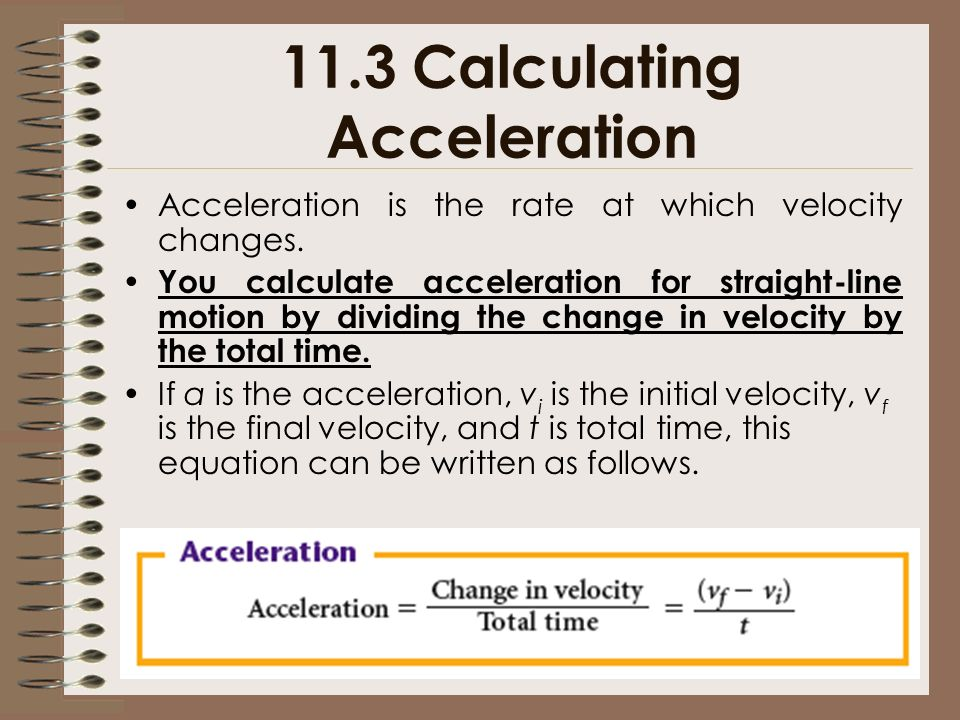 11.3 Calculating Acceleration
