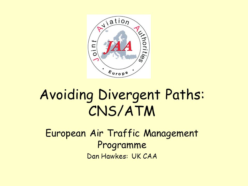 Avoiding Divergent Paths: CNS/ATM