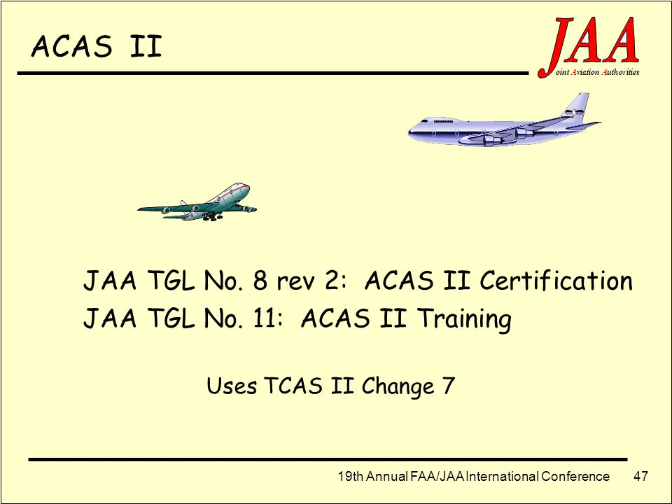 ACAS II JAA TGL No. 8 rev 2: ACAS II Certification