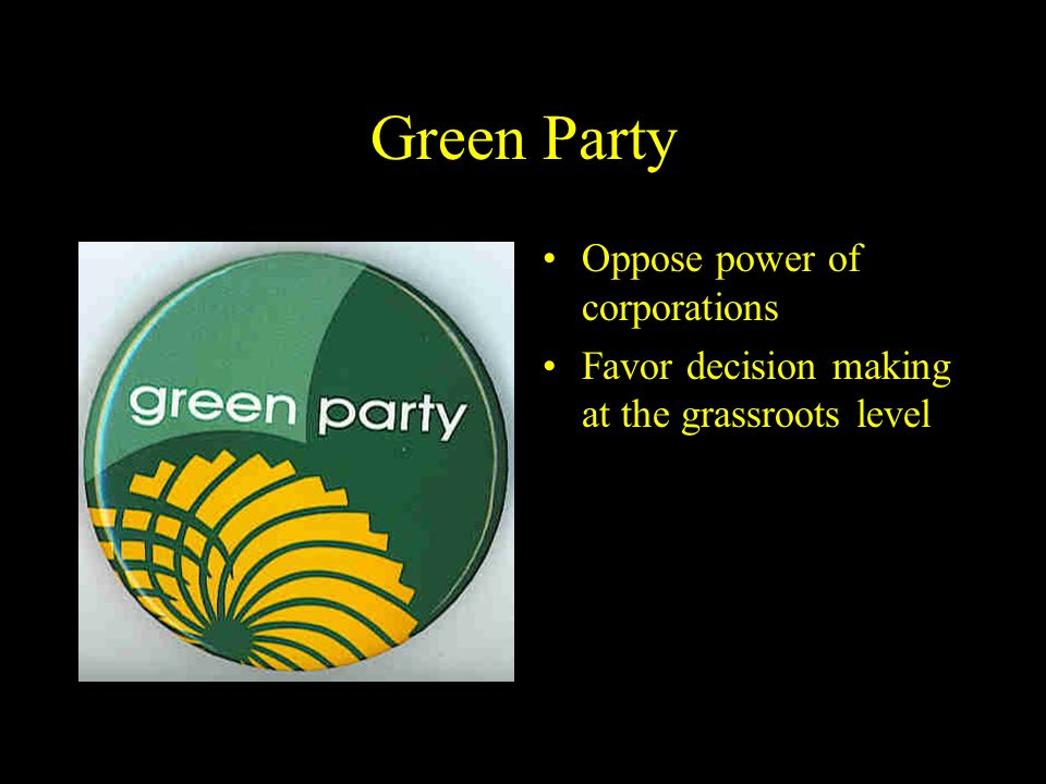 Green Party Oppose power of corporations
