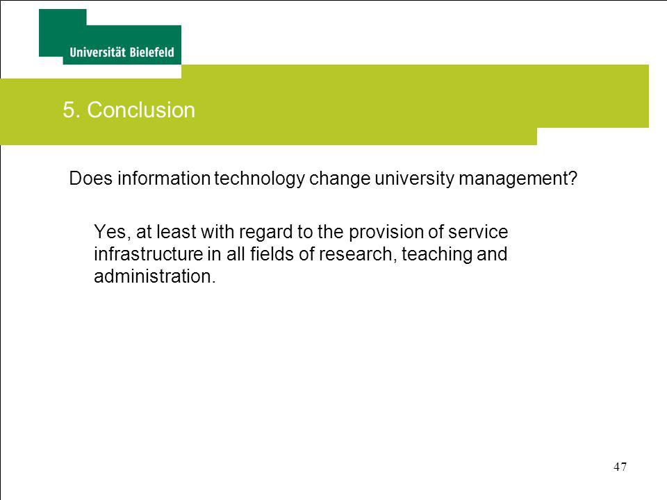 5. Conclusion Does information technology change university management