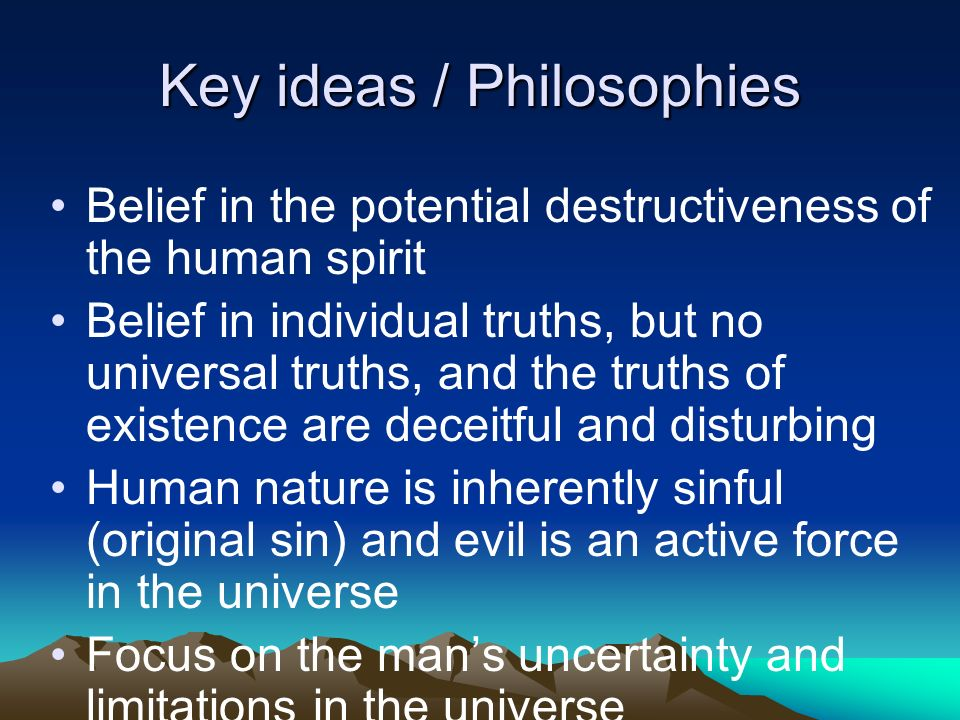 Key ideas / Philosophies