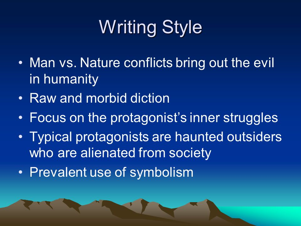 Writing Style Man vs. Nature conflicts bring out the evil in humanity