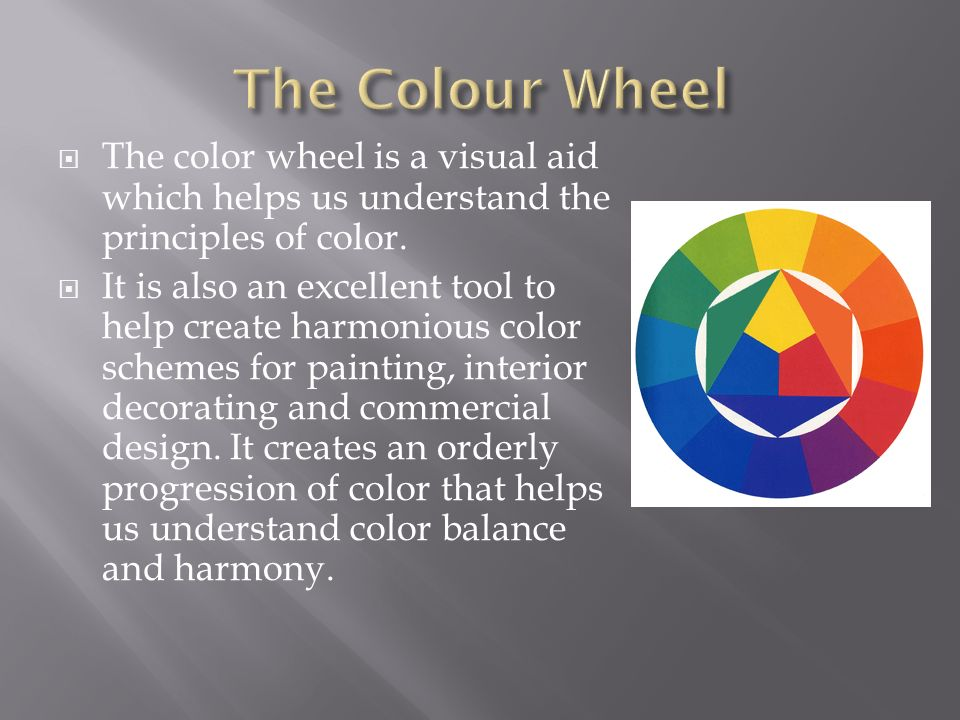 The Colour Wheel The color wheel is a visual aid which helps us understand the principles & Colour and Value Grade 8 Art. - ppt video online download