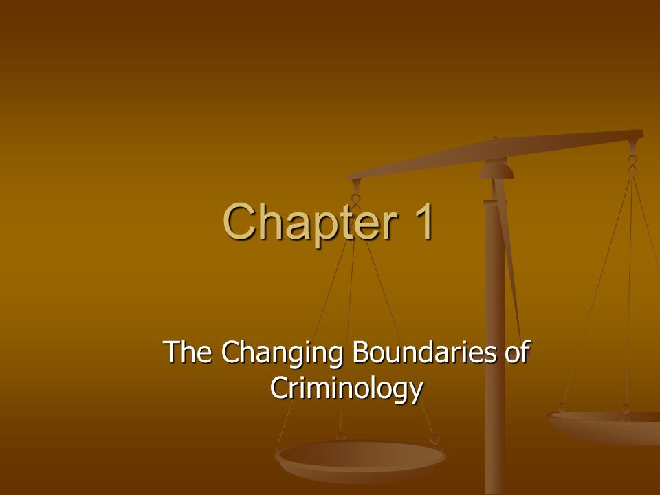 The Changing Boundaries of Criminology
