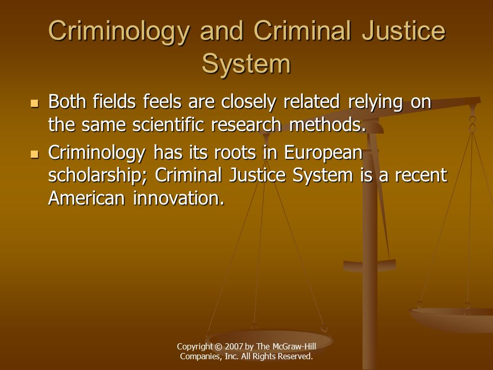 Criminology and Criminal Justice System