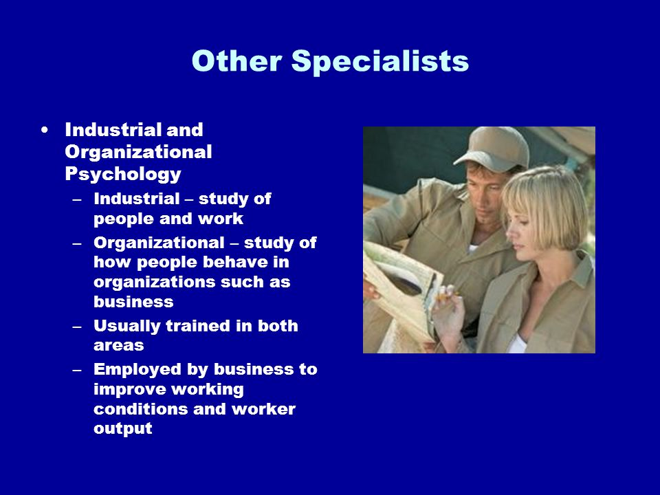 Other Specialists Industrial and Organizational Psychology