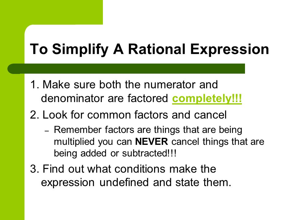 To Simplify A Rational Expression
