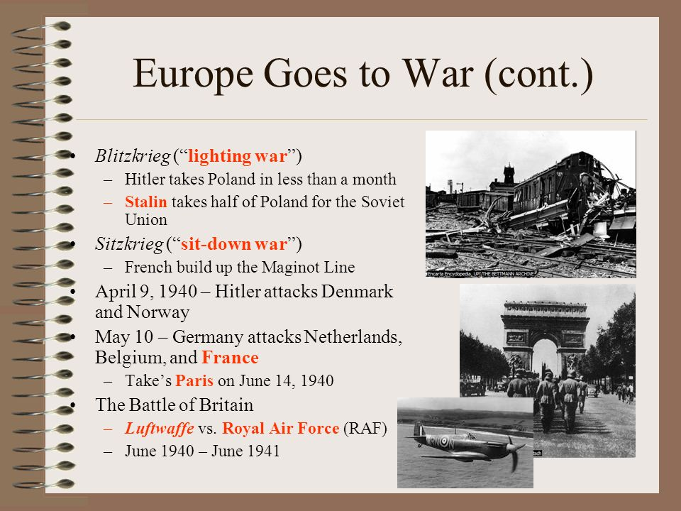 Europe Goes to War (cont.)