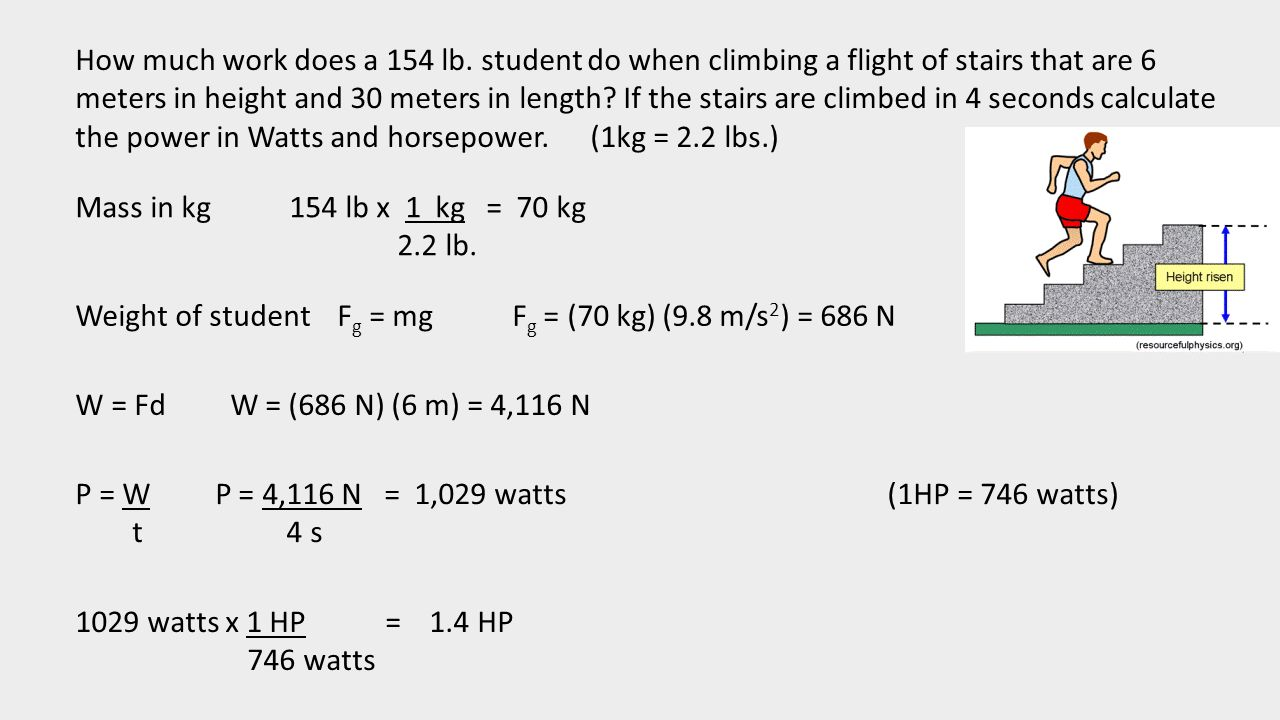 How much work does a 154 lb  student do when climbing a flight of