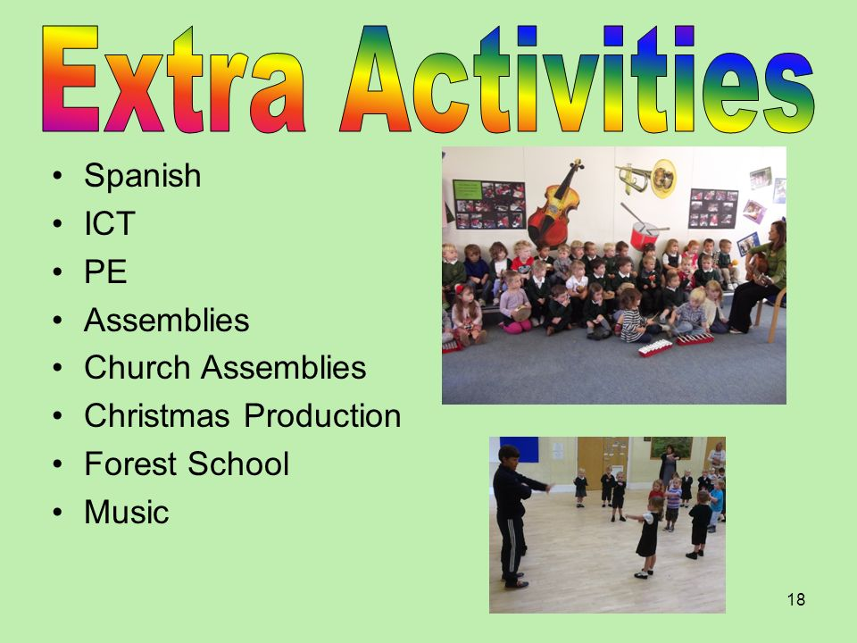 Extra Activities Spanish ICT PE Assemblies Church Assemblies