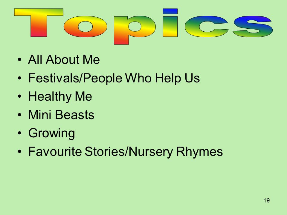 Topics All About Me Festivals/People Who Help Us Healthy Me