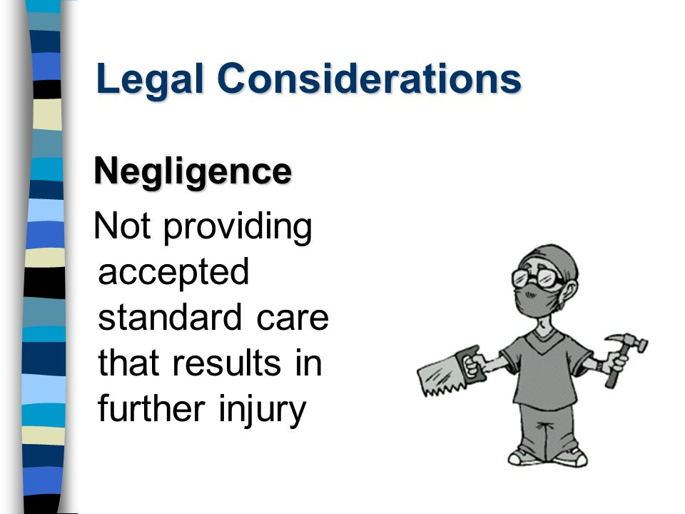 Legal Considerations Negligence