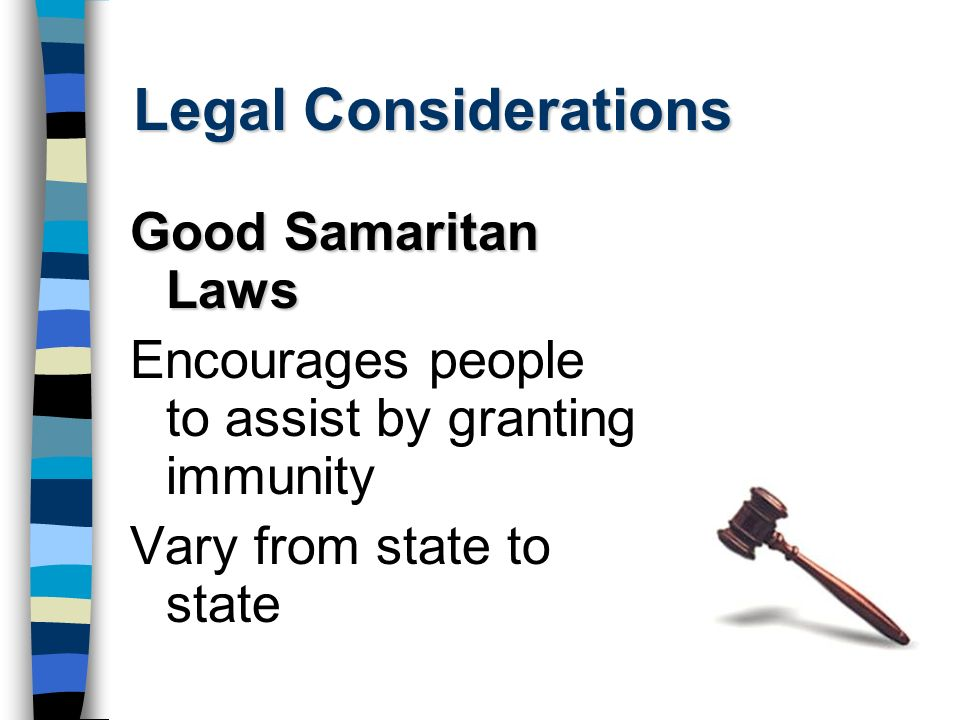 Legal Considerations Good Samaritan Laws