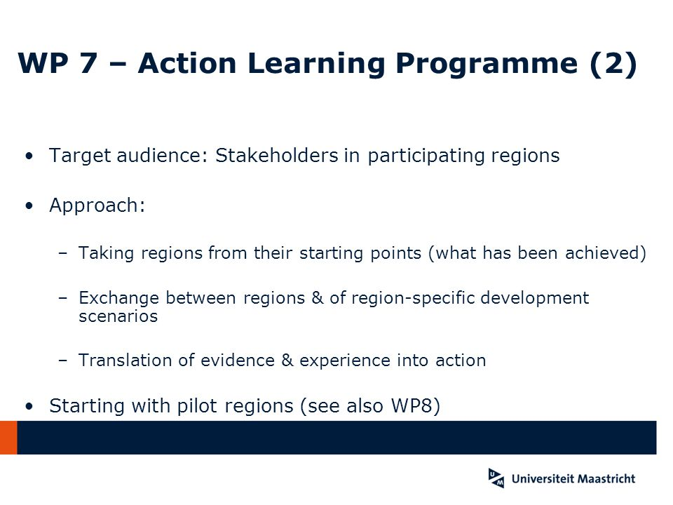WP 7 – Action Learning Programme (2)