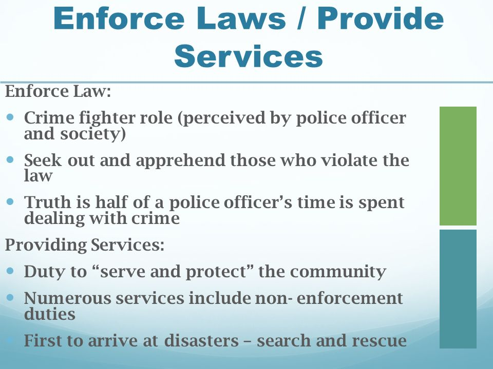law enforcement roles and responsibilities