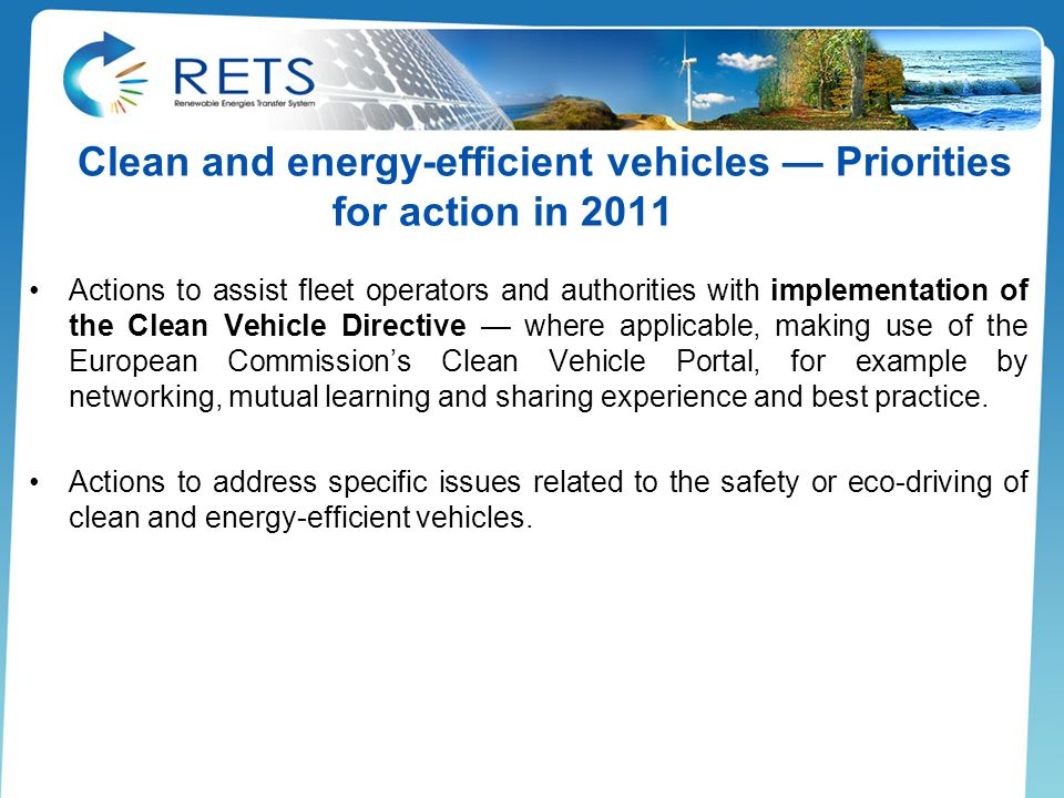 Clean and energy-efficient vehicles — Priorities for action in 2011