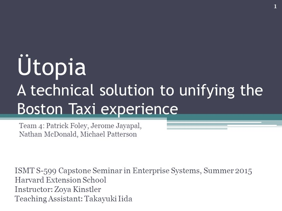 Ütopia A technical solution to unifying the Boston Taxi