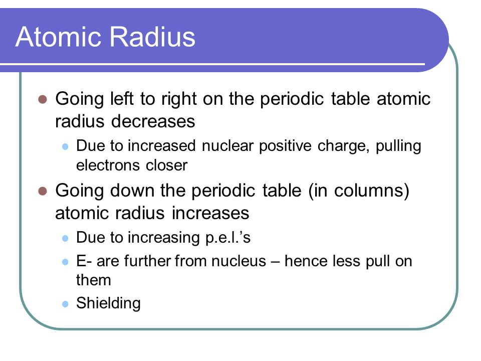Chemistry chapter 67 notes 3 ppt video online download atomic radius going left to right on the periodic table atomic radius decreases due to urtaz Choice Image