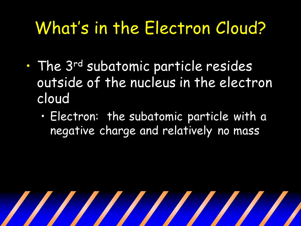 What's in the Electron Cloud