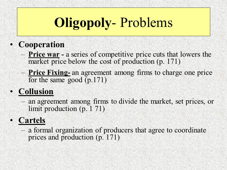 Oligopoly- Problems Cooperation Collusion Cartels