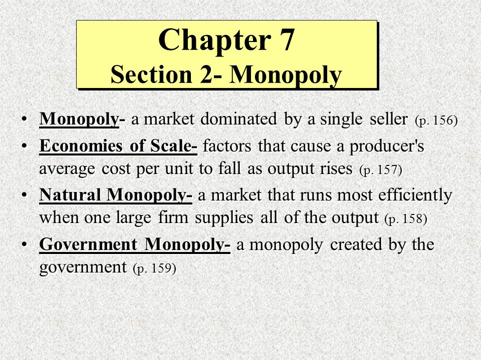 Chapter 7 Section 2- Monopoly