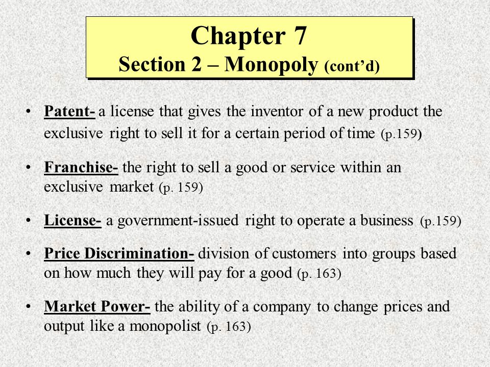 Chapter 7 Section 2 – Monopoly (cont'd)